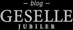 Blog GESELLE Jubiler